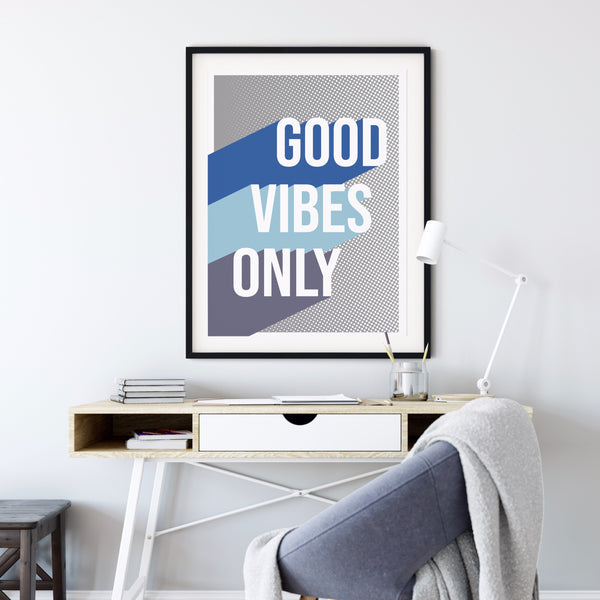 Good Vibes Only Halftone Block Print