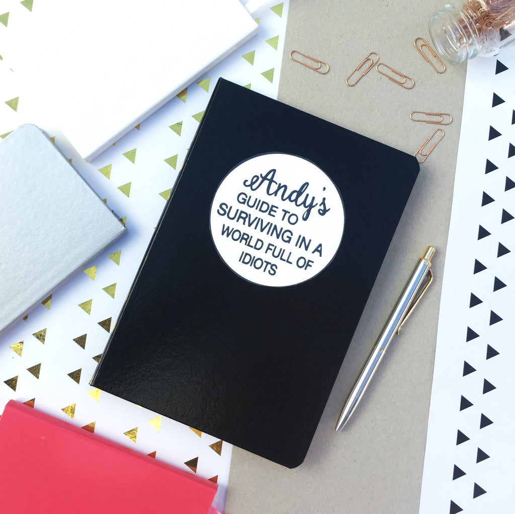 Personalised Surviving in a World Full of Idiots Notebook