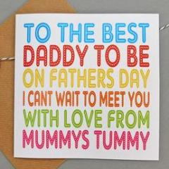 Daddy To Be Fathers Day Card