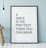 Prettiest Smile Print