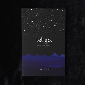 Let Go: Insights of Infinity