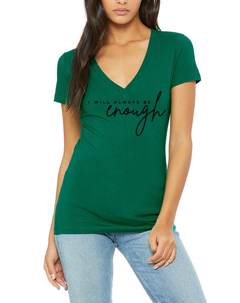 Women's Short Sleeve V-Neck Be Enough Modern Font