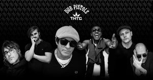 A Mucky Collaboration: THTC x Dub Pistols