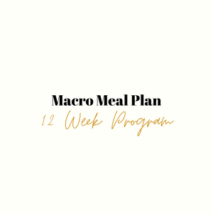 12 Week Macro Based Meal Plan
