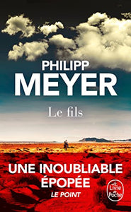 Le fils : Philipp Meyer