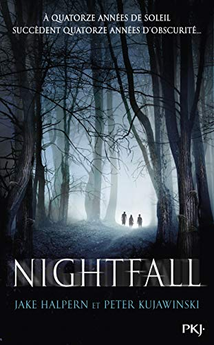 Nightfall : Jake Halpern, Peter Kujawinski