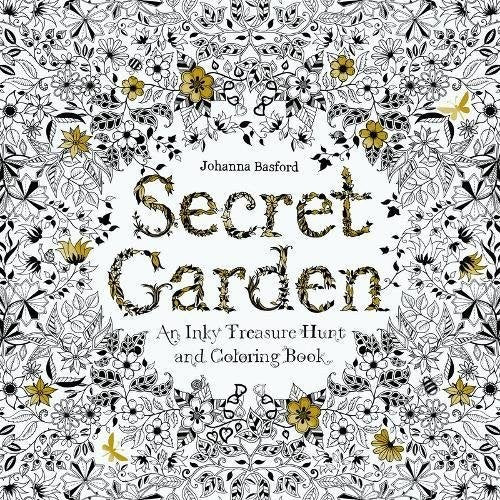 Secret Garden: An Inky Treasure Hunt and Coloring Book : Johanna Basford