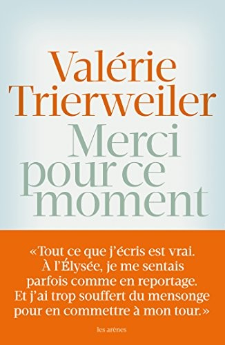 Merci pour ce moment (French Edition) : Valérie Trierweiler