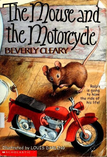 The Mouse and the Motorcycle : Beverly Cleary