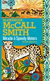 Miracle à Speedy Motors : Alexander McCall Smith