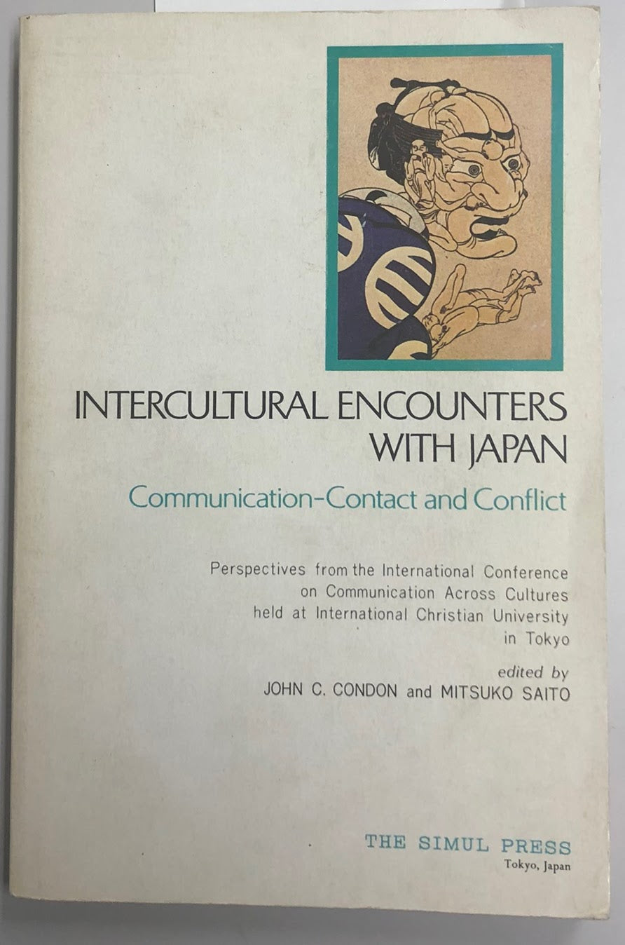 Intercultural encounters with Japan : Tokyo International Conference on Communication Across Cultures