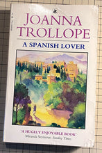 Charger l'image dans la galerie, A Spanish Lover : Joanna Trollope