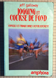 Jogging et course de fond : Jeff Galloway