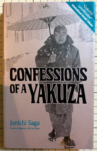 Confessions of a Yakuza : Jun'ichi Saga