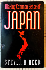 Making common sense of Japan : Steven R. Reed