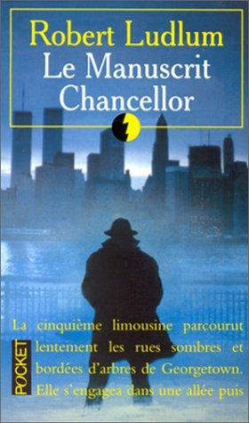 Le manuscrit Chancellor : Robert Ludlum