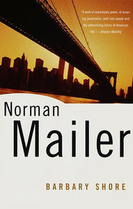 Barbary shore : Norman Mailer