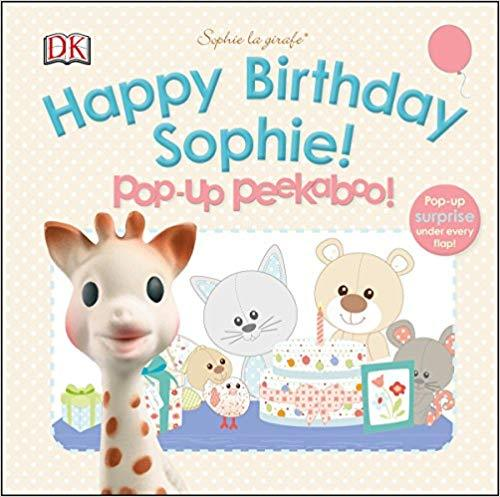 Sophie La Giraffe: Happy Birthday Sophie! Pop Up Peekaboo Book - souzu.co.uk