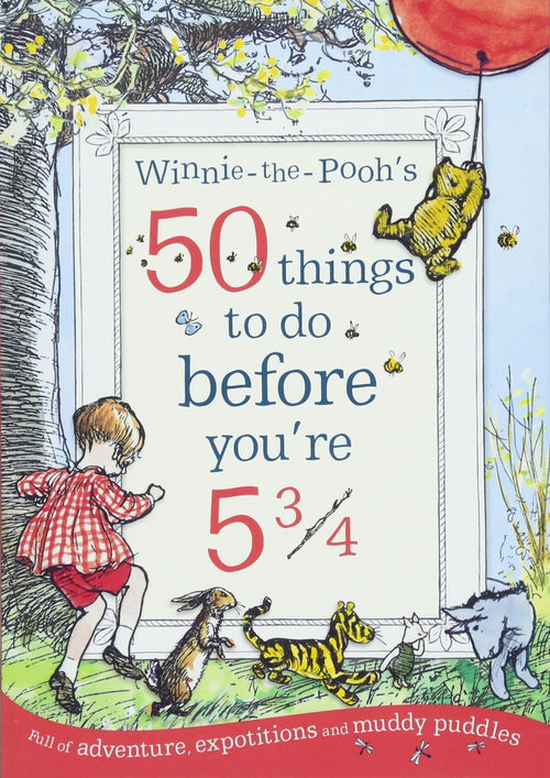 Winnie the Pooh 50 things to do before you're 5 3/4