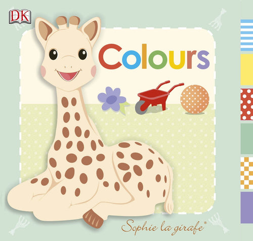 Sophie La Giraffe: Colours Book - souzu.co.uk