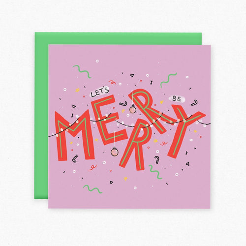 Let's be Merry Card
