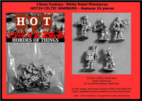 15mm Celtic Warband with many poses! HOT18 and HOT19