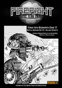 Firefight 2.0 - 28mm Ion Age Wargame Rules