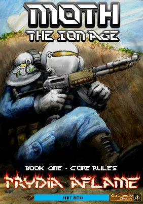 Moth - Squad Level Ion Age Wargame Rules