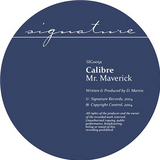Calibre - Mr Maverick / Highlander