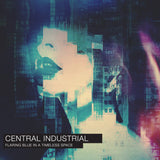 Central Industrial - Flaring Blue In A Timeless Space (CD)