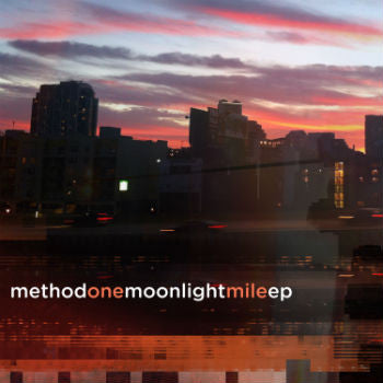 Method One 'Moonlight Mile EP' (Downloads)