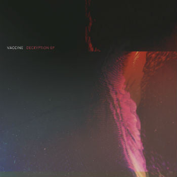 Vaccine 'Decryption EP' (Downloads)