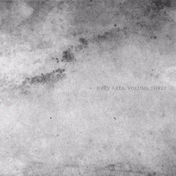 Unknown 'Grey Area Volume Three' EP (Downloads)