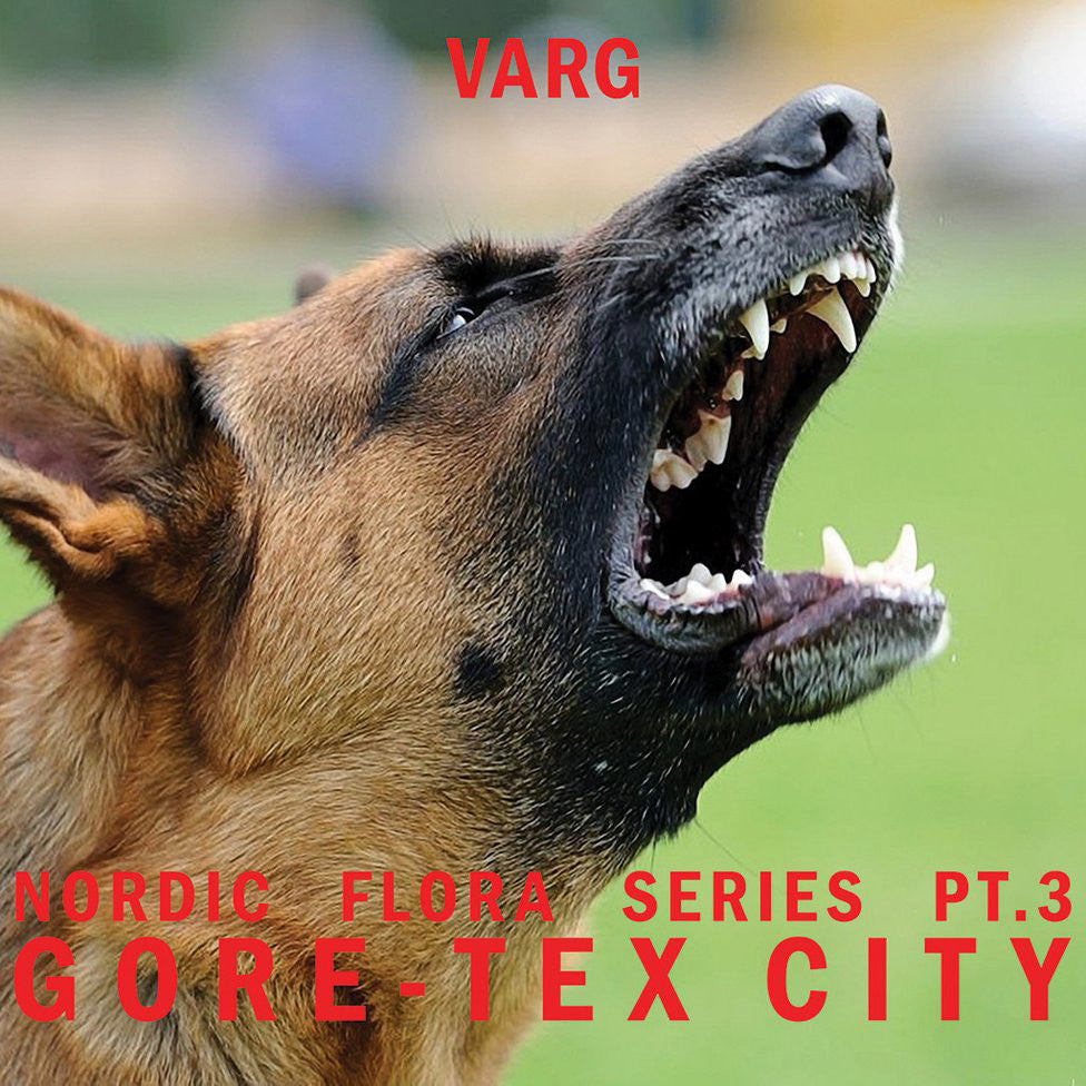 Varg - Nordic Flora Series Part 3: Gore-Tex City (Vinyl)