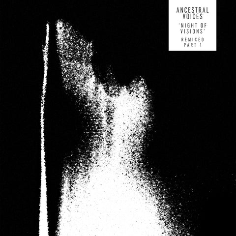 Ancestral Voices - Night Of Visions Remixed Pt 1 (Abdulla Rashim / ASC & Sam KDC) (Vinyl)