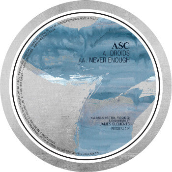 ASC - Droids / Never Enough (Downloads)