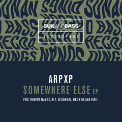 ArpXP - Somewhere Else EP
