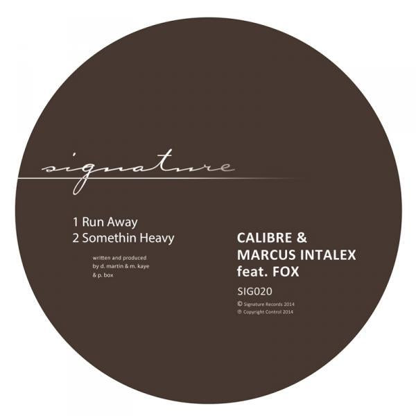 Calibre & Marcus Intalex feat. Fox - Run Away / Somethin Heavy