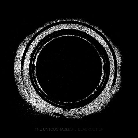 The Untouchables 'Blackout' EP (Downloads)