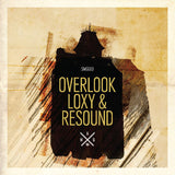 Overlook, Loxy & Resound 'The Lodge' / Loxy & Overlook 'Harbour' (Downloads)