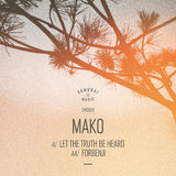 Mako 'Let The Truth Be Heard' / 'Forbenji' (Downloads)
