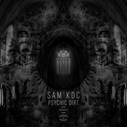 Sam KDC - Psychic Dirt EP (Downloads)