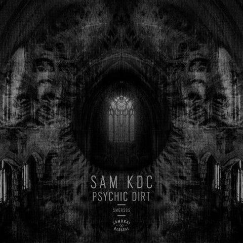 Sam KDC 'Psychic Dirt' EP (Downloads)