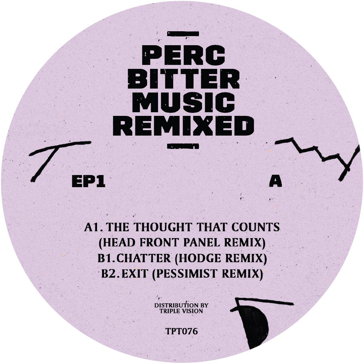 Perc - Bitter Music Remixed EP1