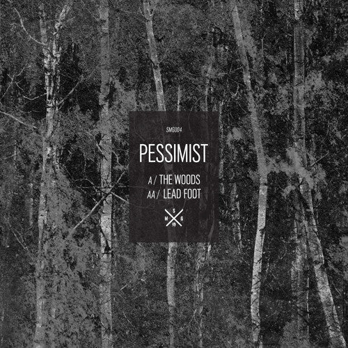 Pessimist - The Woods / Leadfoot (Vinyl)