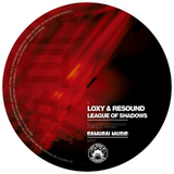 Loxy & Resound - League Of Shadows / Metro (Downloads)
