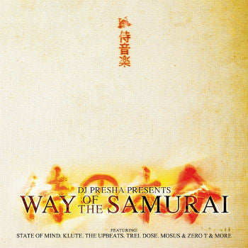 DJ Presha Presents 'Way Of The Samurai' (CD)