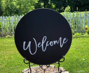 Welcome ~ Round Wood Sign ~ Local Pickup Only
