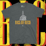 Load image into Gallery viewer, Go Viral Tees - Social Distancing T-Shirts - Back Off Bitch - Dark Heather