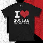 Load image into Gallery viewer, Go Viral Tees - Social Distancing T-Shirts - I Love Social Distancing - Black